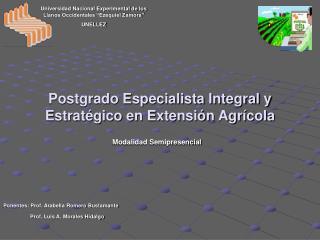 Postgrado Especialista Integral y Estratégico en Extensión Agrícola