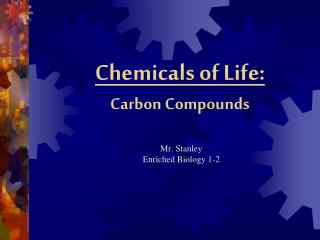 Chemicals of Life: Carbon Compounds