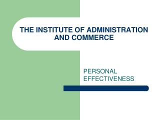 THE INSTITUTE OF ADMINISTRATION AND COMMERCE