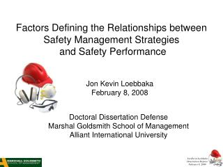 Factors Defining the Relationships between Safety Management Strategies  and Safety Performance