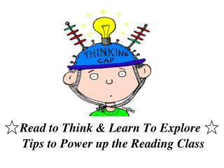 ☆ Read to Think & Learn To Explore  ☆  Tips to Power up the Reading Class