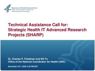 Technical Assistance Call for: Strategic Health IT Advanced Research Projects (SHARP)