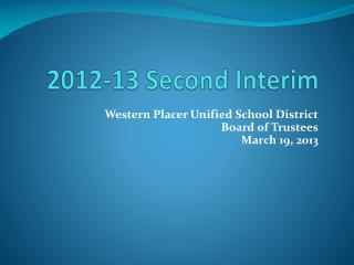 2012-13 Second Interim