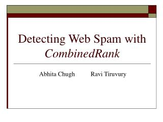 Detecting Web Spam with  CombinedRank