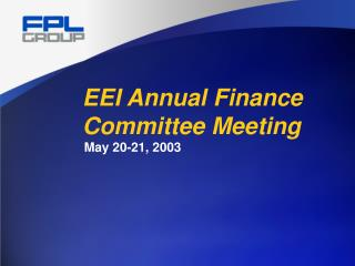 EEI Annual Finance Committee Meeting