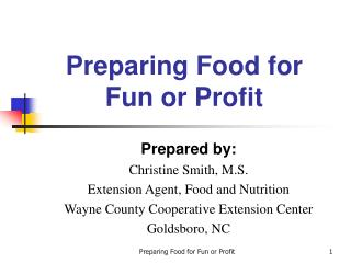 Preparing Food for Fun or Profit