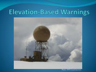 Elevation-Based Warnings