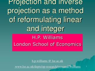 Projection and inverse projection as a method of reformulating linear and integer programmes