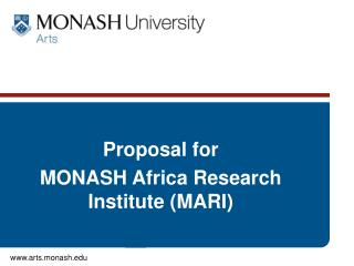 Proposal for  MONASH Africa Research Institute (MARI)