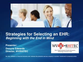 Strategies for Selecting an EHR: Beginning with the End in Mind