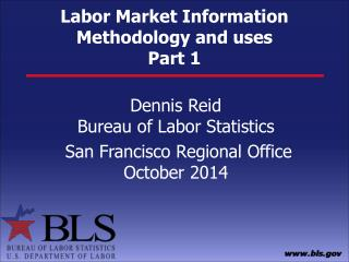 Labor Market Information  Methodology and uses Part 1