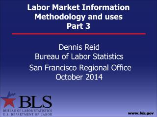 Labor Market Information  Methodology and uses Part 3