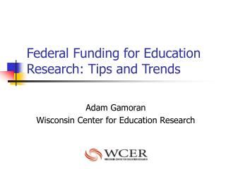 Federal Funding for Education Research: Tips and Trends