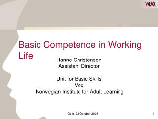 Basic Competence in Working Life