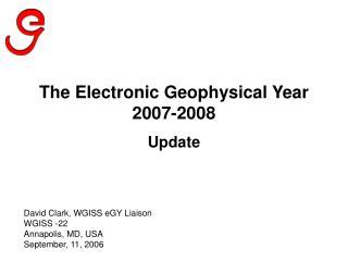 The Electronic Geophysical Year 2007-2008 Update