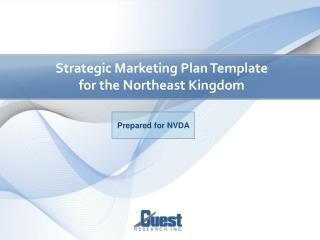 Strategic Marketing Plan Template for the Northeast Kingdom