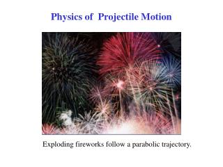 Physics of  Projectile Motion