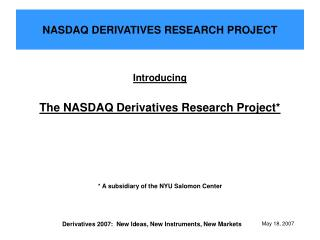 NASDAQ DERIVATIVES RESEARCH PROJECT