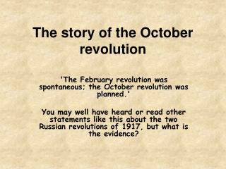 The story of the October revolution