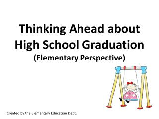 Thinking Ahead about High School Graduation (Elementary Perspective)