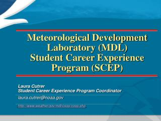 Meteorological Development Laboratory (MDL) Student Career Experience Program (SCEP)