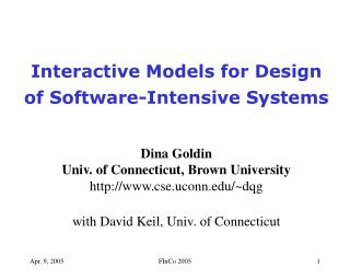 Interactive Models for Design of Software-Intensive Systems