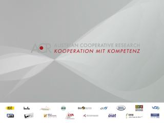Austrian Cooperative Research (ACR)  Research Experts for Small and Medium sized Enterprises