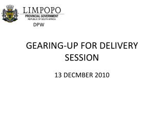 GEARING-UP FOR DELIVERY SESSION