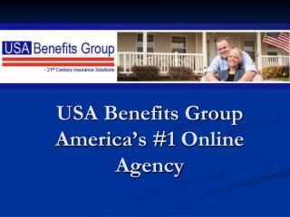 USA Benefits Group America's #1 Online Agency