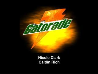 Nicole Clark Caitlin Rich