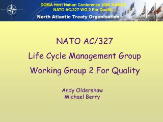 NATO AC/327  Life Cycle Management Group Working Group 2 For Quality