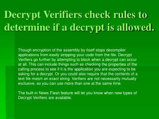 Decrypt Verifiers check rules to determine if a decrypt is allowed.