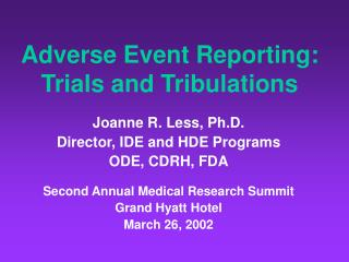 Adverse Event Reporting:    Trials and Tribulations