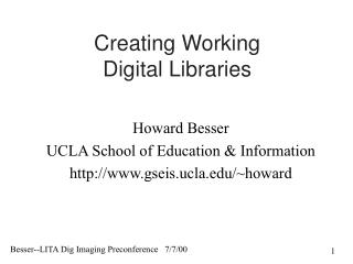 Creating Working Digital Libraries