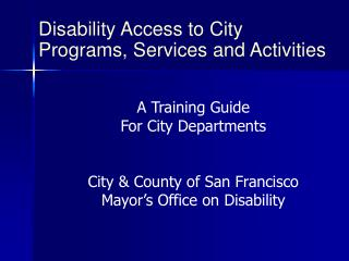 Disability Access to City Programs, Services and Activities