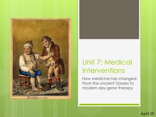Unit 7: Medical Interventions