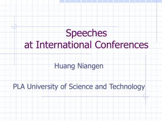 Speeches  at International Conferences