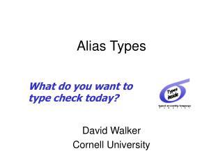 Alias Types