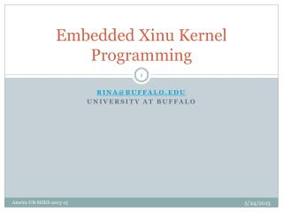 Embedded  Xinu  Kernel Programming