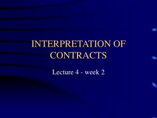 INTERPRETATION OF CONTRACTS