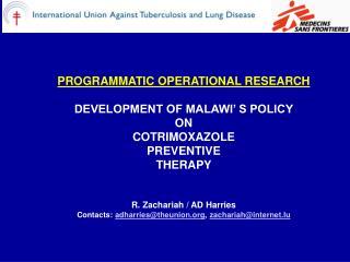 COTRIMOXAZOLE PREVENTIVE THERAPY (CPT)