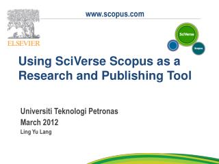 Using SciVerse Scopus as a Research and Publishing Tool