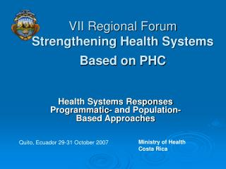 VII Regional Forum   Strengthening Health Systems Based on PHC