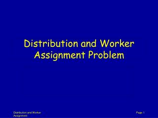 Distribution and Worker Assignment Problem
