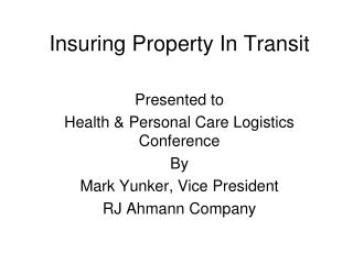 Insuring Property In Transit