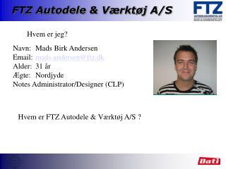 FTZ Autodele & V�rkt�j A/S