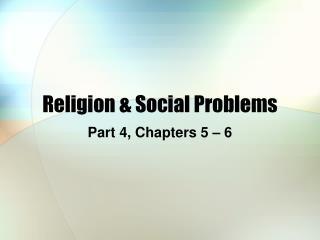 Religion & Social Problems