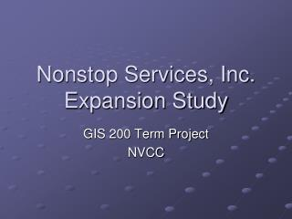 Nonstop Services, Inc. Expansion Study