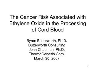 The Cancer Risk Associated with Ethylene Oxide in the Processing of Cord Blood