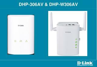 DHP-306AV & DHP-W306AV